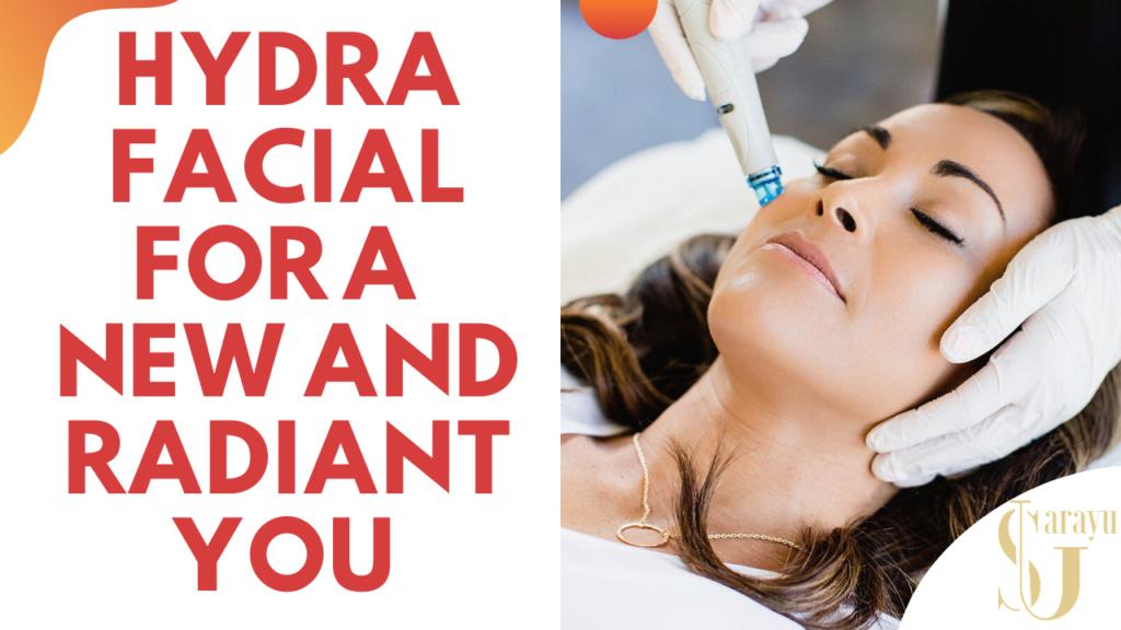 Hydrafacial Treatments in Delhi
