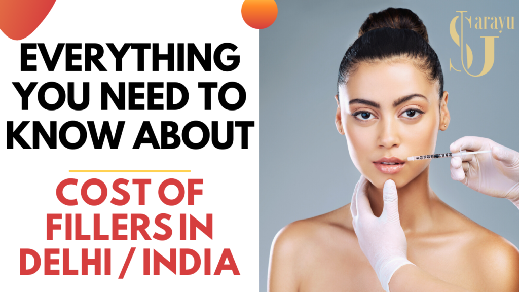 What is the Cost for Derma Fillers in Delhi? How to select the best Doctor for Facial Fillers?